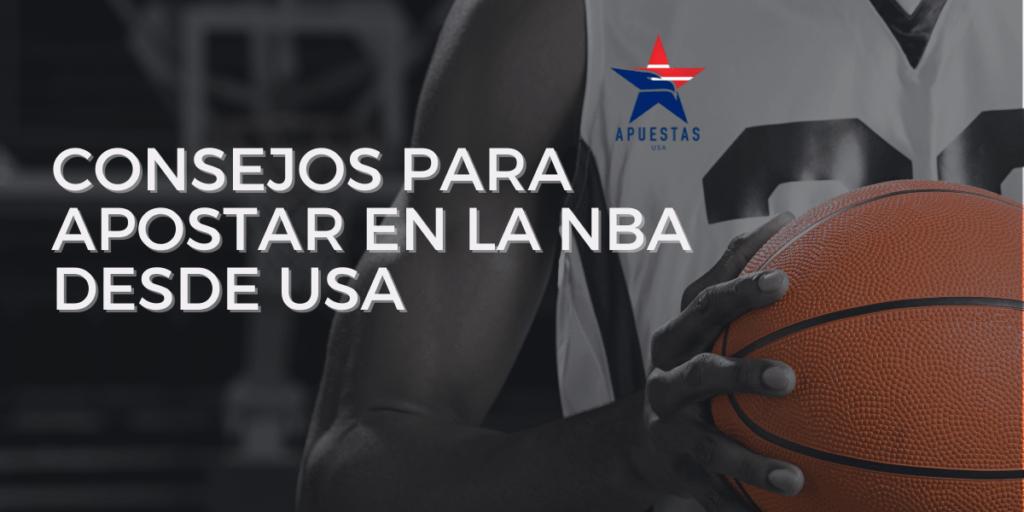 Consejos para apostar en la NBA desde USA
