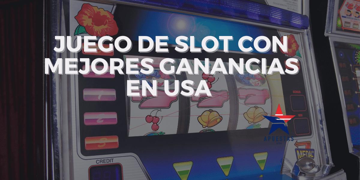 Juego de Slot con Mejores Ganancias en USA